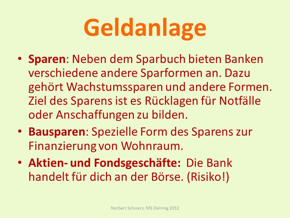 Geldanlage Sparen: Neben dem Sparbuch bieten Banken verschiedene andere Sparformen an.