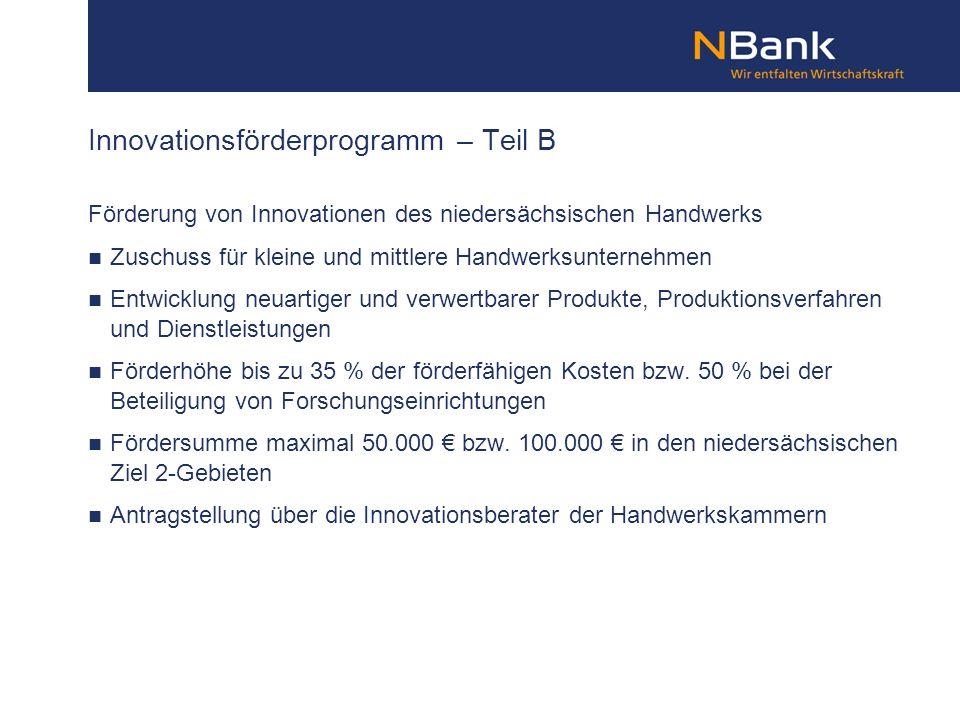 Förderung von Innovationen des niedersächsischen Handwerks Zuschuss für kleine und mittlere Handwerksunternehmen Entwicklung neuartiger und verwertbar