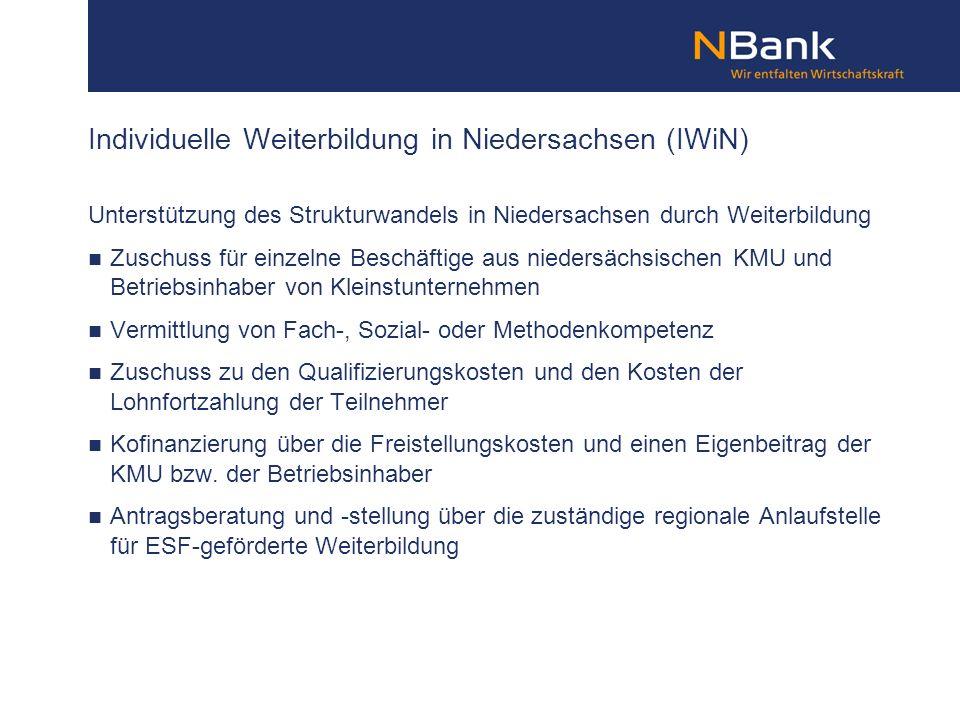 Unterstützung des Strukturwandels in Niedersachsen durch Weiterbildung Zuschuss für einzelne Beschäftige aus niedersächsischen KMU und Betriebsinhaber
