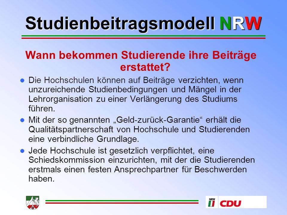 Studienbeitragsmodell NRW Wann bekommen Studierende ihre Beiträge erstattet.