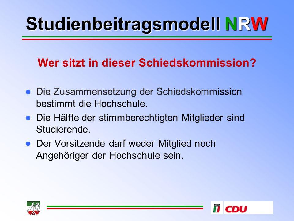 Studienbeitragsmodell NRW Wer sitzt in dieser Schiedskommission.