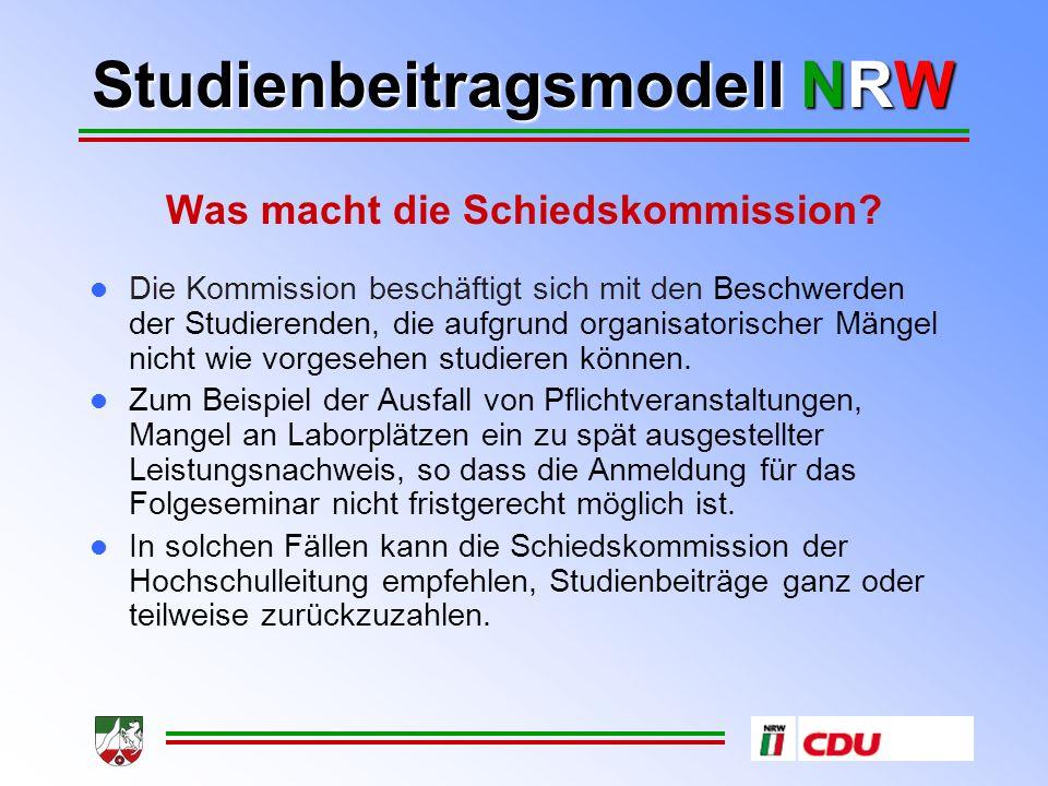 Studienbeitragsmodell NRW Was macht die Schiedskommission.