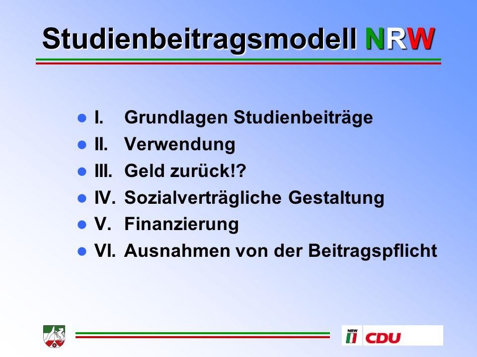 Studienbeitragsmodell NRW Was können Studienbeiträge erreichen.
