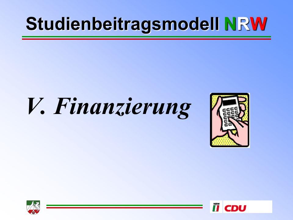 Studienbeitragsmodell NRW V. Finanzierung