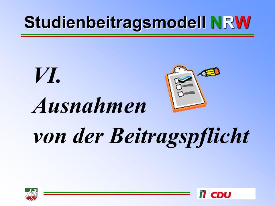 Studienbeitragsmodell NRW VI. Ausnahmen von der Beitragspflicht