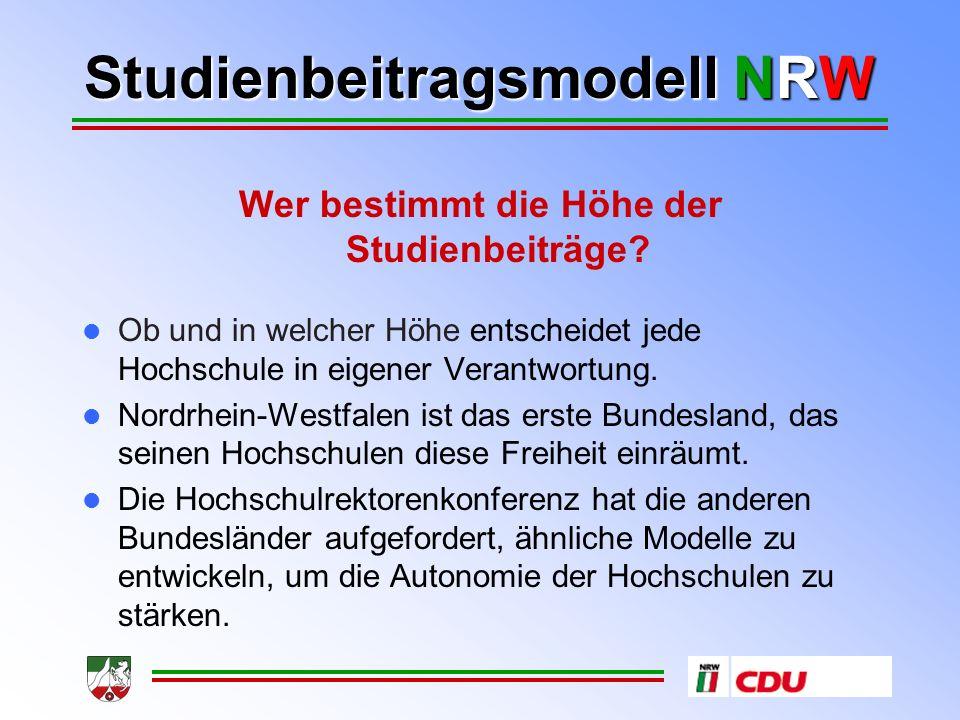 Studienbeitragsmodell NRW Wie hoch sind die Studienbeiträge.