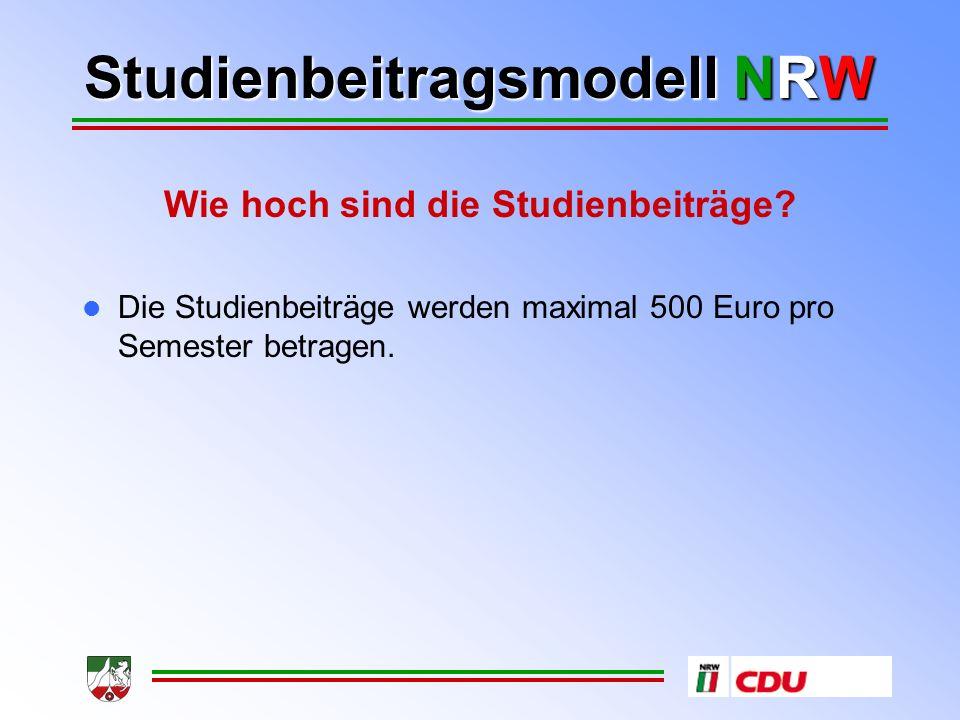 Studienbeitragsmodell NRW Vielen Dank für Ihre Aufmerksamkeit!