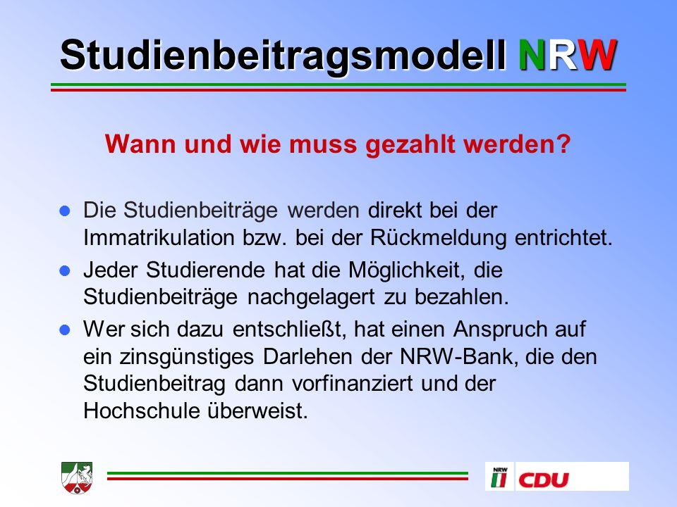 Studienbeitragsmodell NRW Wann weiß ein BAföG-Empfänger, wie viel Studienbeiträge er zahlen muss.