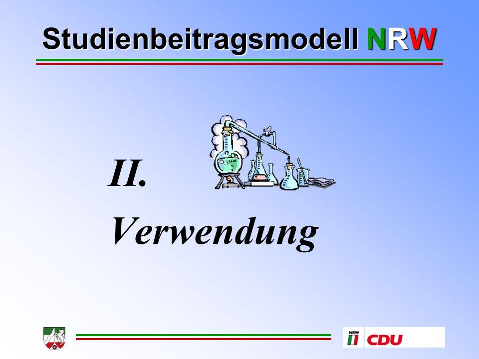 Studienbeitragsmodell NRW II. Verwendung