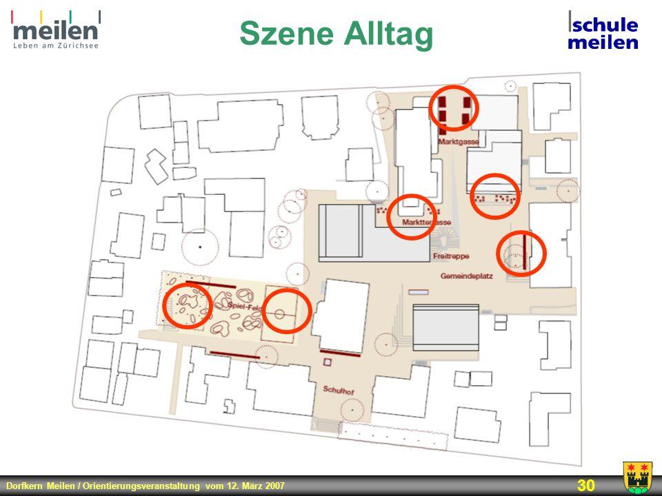 Dorfkern Meilen / Orientierungsveranstaltung vom 12. März 2007 30 Szene Alltag