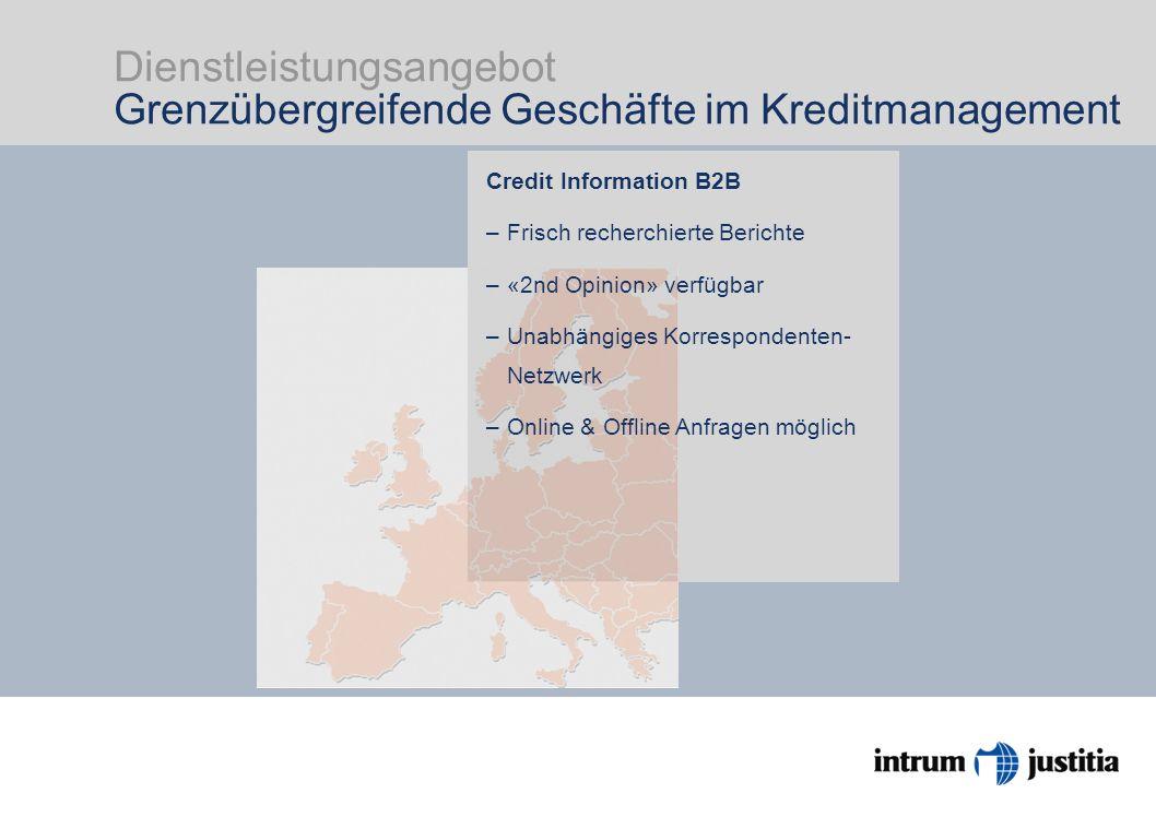 Dienstleistungsangebot Grenzübergreifende Geschäfte im Kreditmanagement Intrum Justitia ist Europas Markführer im Kreditmanage- ment mit Head Office in Stockholm und 23 Niederlassungen in Europa.