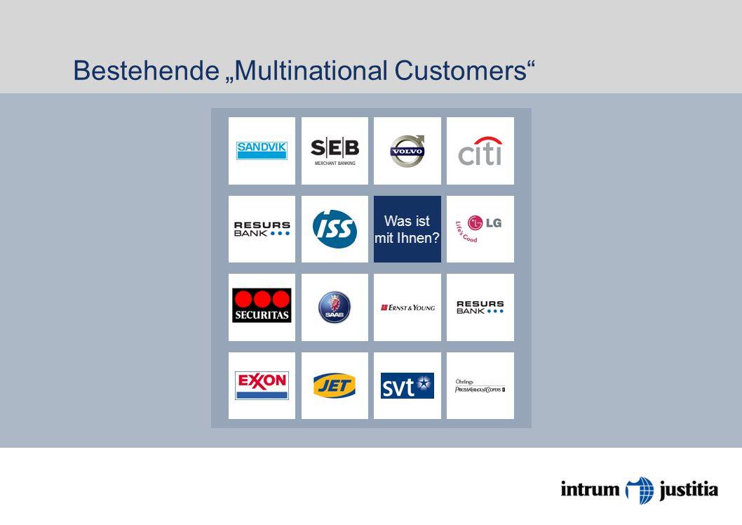 Bestehende Multinational Customers Was ist mit Ihnen?