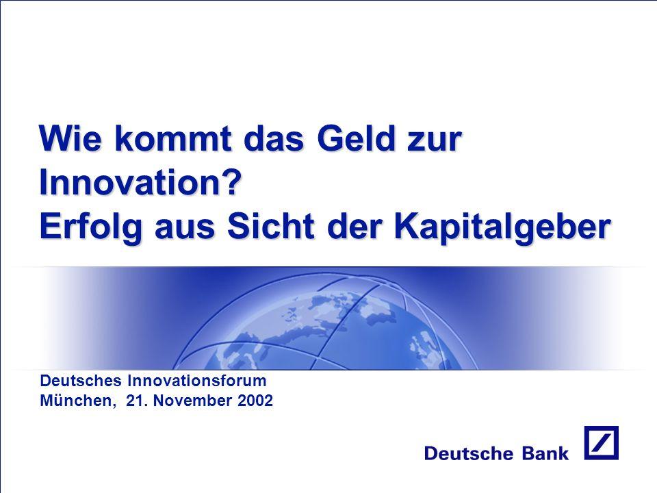 Wie kommt das Geld zur Innovation.
