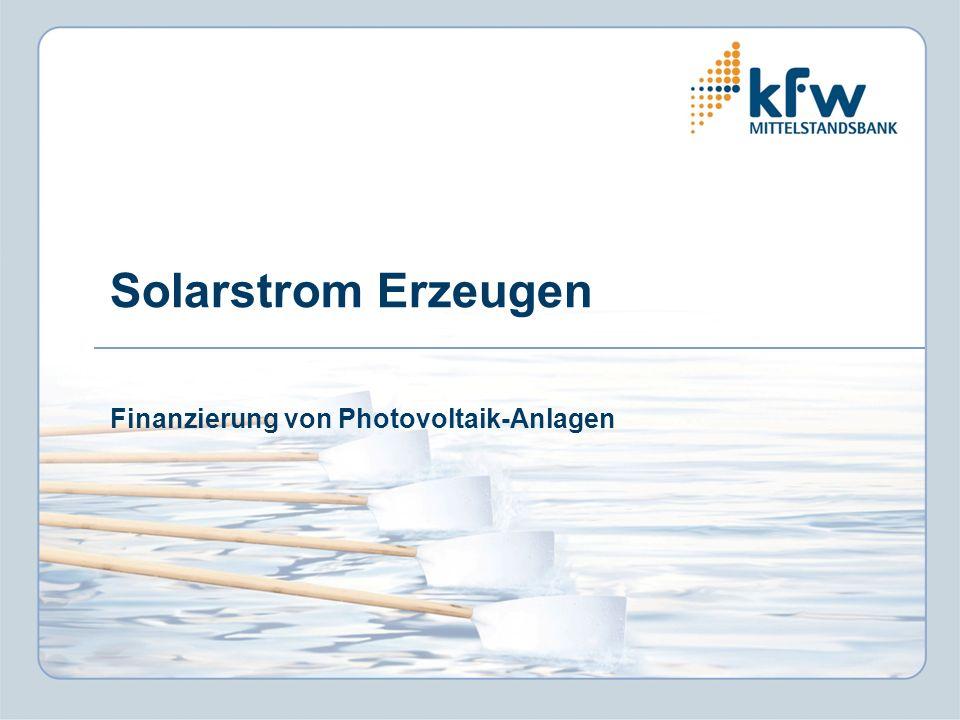 Solarstrom Erzeugen Finanzierung von Photovoltaik-Anlagen