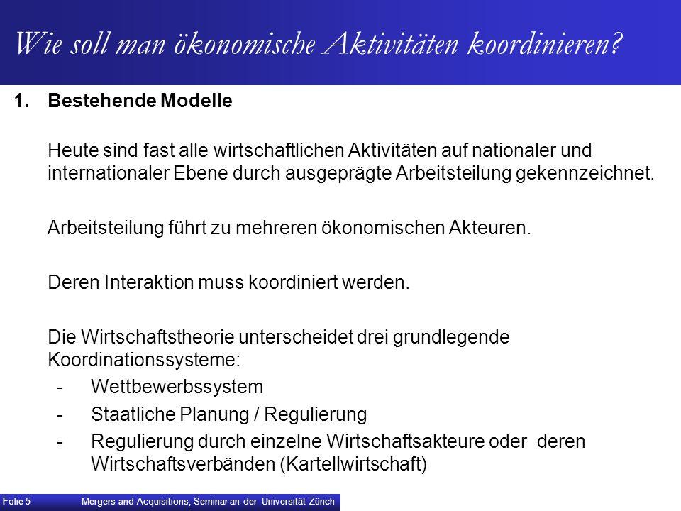 IV.Revision der Fusionskontrolle Mergers and Acquisitions, Seminar an der Universität Zürich Folie 26