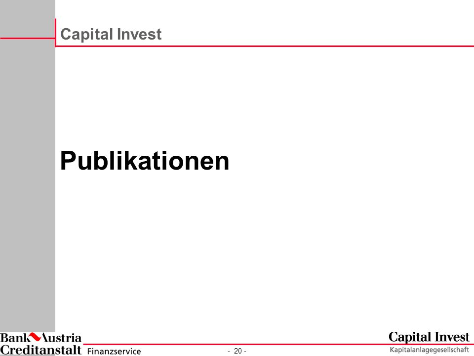 - 20 - Capital Invest Publikationen