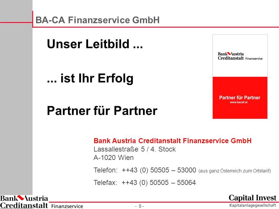 - 5 - BA-CA Finanzservice GmbH Unser Leitbild......