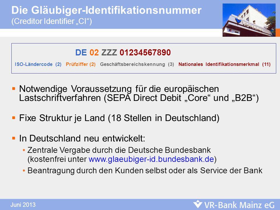 Die Gläubiger-Identifikationsnummer (Creditor Identifier CI) Notwendige Voraussetzung für die europäischen Lastschriftverfahren (SEPA Direct Debit Cor