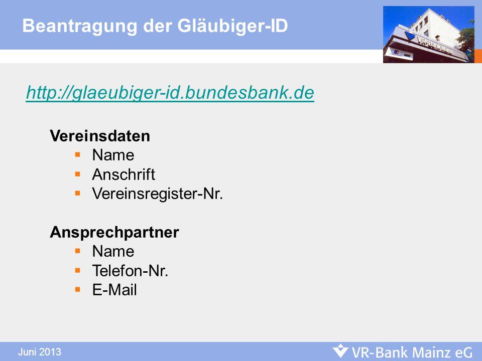 http://glaeubiger-id.bundesbank.de Vereinsdaten Name Anschrift Vereinsregister-Nr. Ansprechpartner Name Telefon-Nr. E-Mail Beantragung der Gläubiger-I