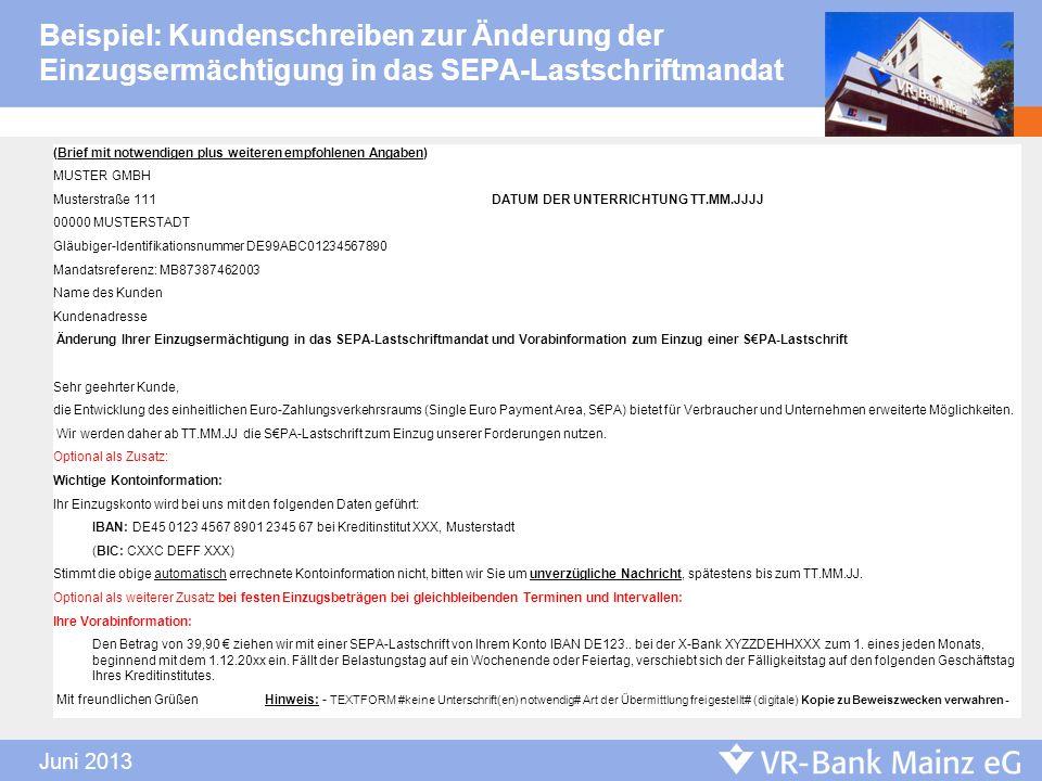 Beispiel: Kundenschreiben zur Änderung der Einzugsermächtigung in das SEPA-Lastschriftmandat (Brief mit notwendigen plus weiteren empfohlenen Angaben)