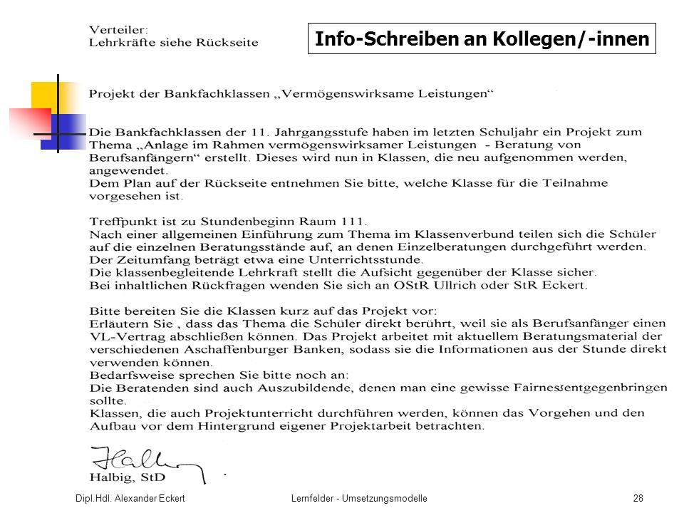 Dipl.Hdl. Alexander EckertLernfelder - Umsetzungsmodelle28 Info-Schreiben an Kollegen/-innen