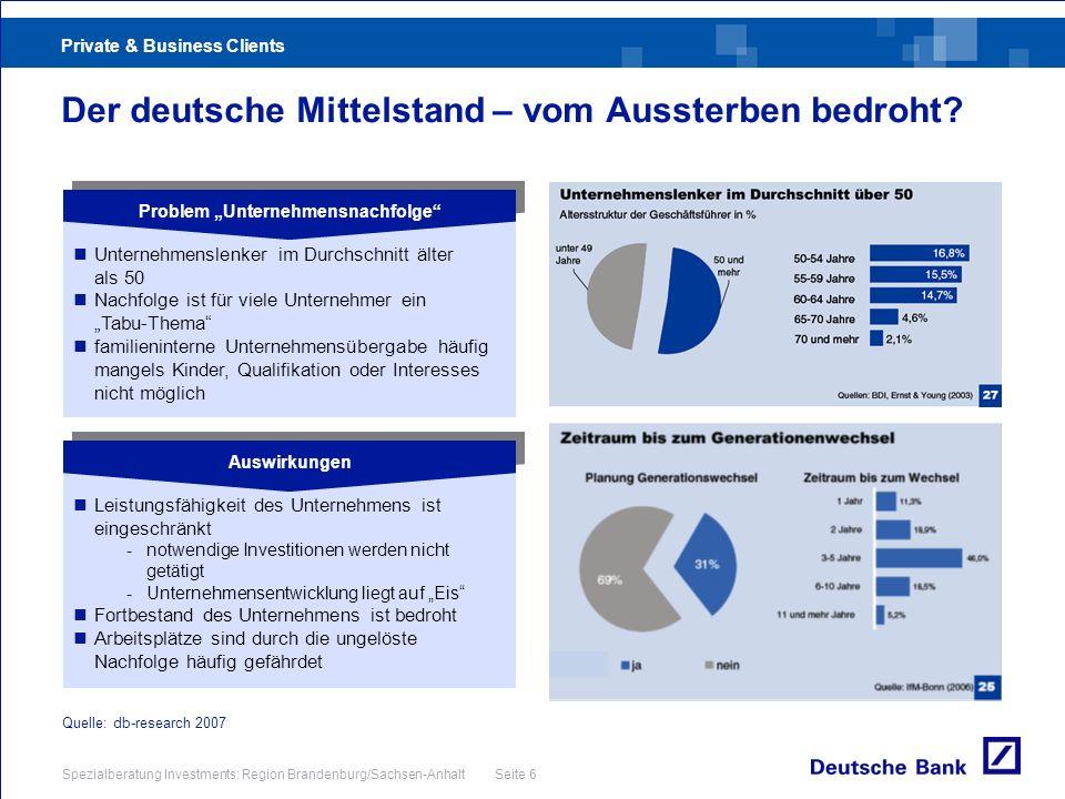 Private & Business Clients Spezialberatung Investments: Region Brandenburg/Sachsen-Anhalt Seite 17 Steuerverschonung für Betriebsvermögen Vollverschonung mit 100 % bei: 100 % Freistellung des begünstigten Vermögens Freibetrag bis zu 150.000 Euro innerhalb von 10 Jahren Ggf.
