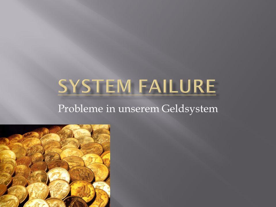 Probleme in unserem Geldsystem