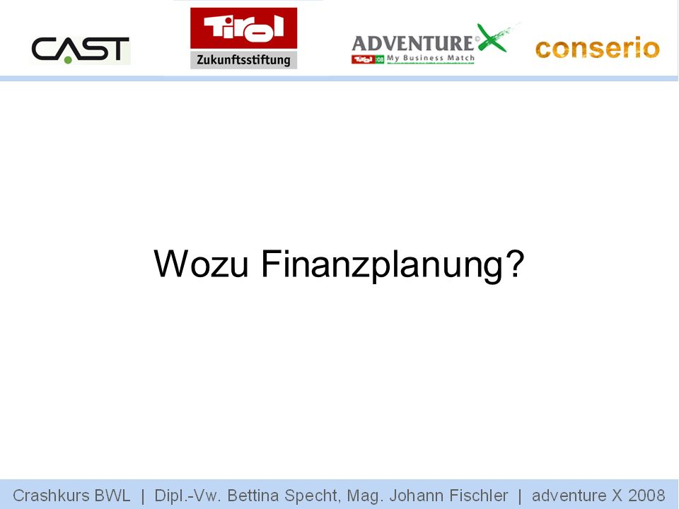 Wozu Finanzplanung?
