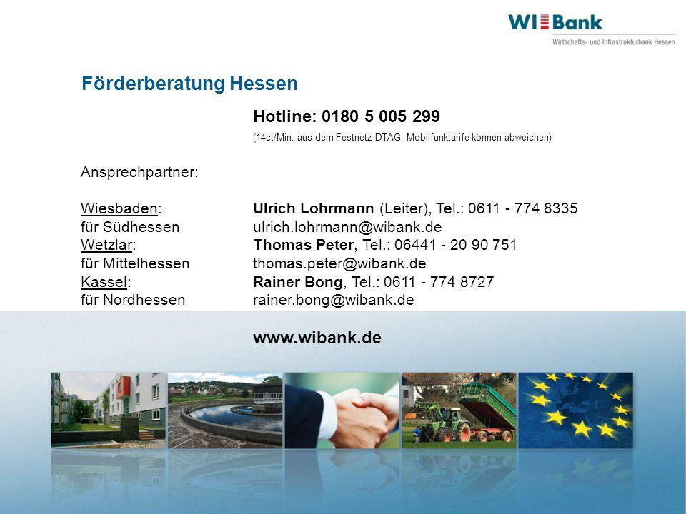 Förderberatung Hessen Hotline: 0180 5 005 299 (14ct/Min.
