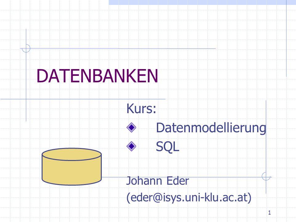 ©2001 Johann EderDatenbanken:Einführung12 Eigenschaften von Datenbanken Persistenz Management von Sekundärspeichern Mehrbenutzerfähigkeit Zuverlässigkeit Datensicherheit ad-hoc Abfragesprachen