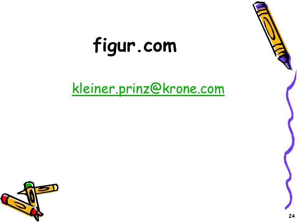 24 figur.com kleiner.prinz@krone.com