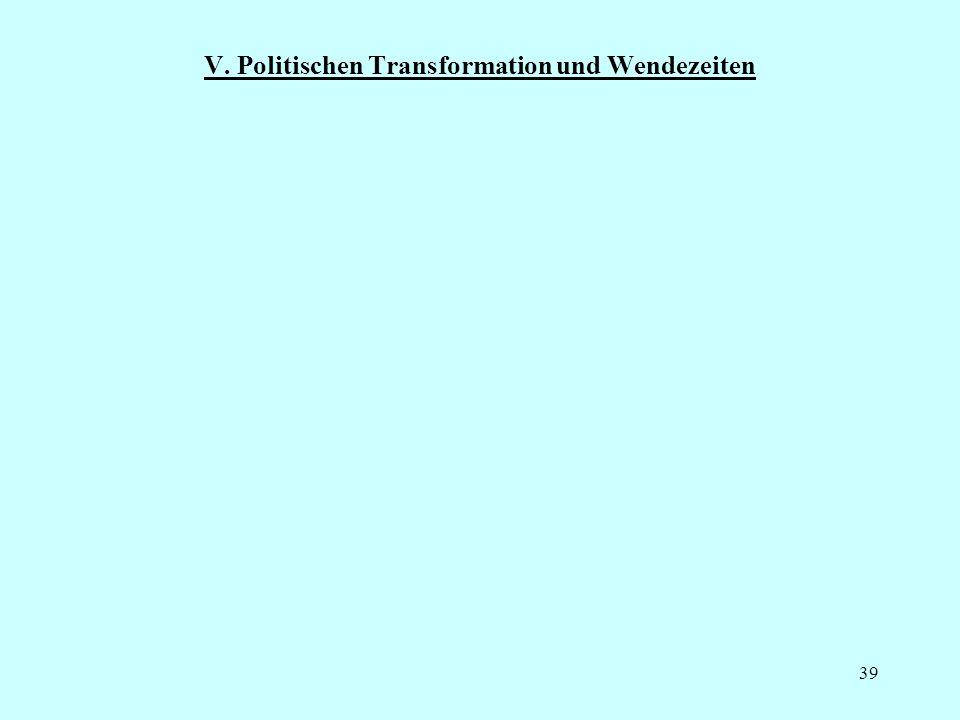 39 V. Politischen Transformation und Wendezeiten