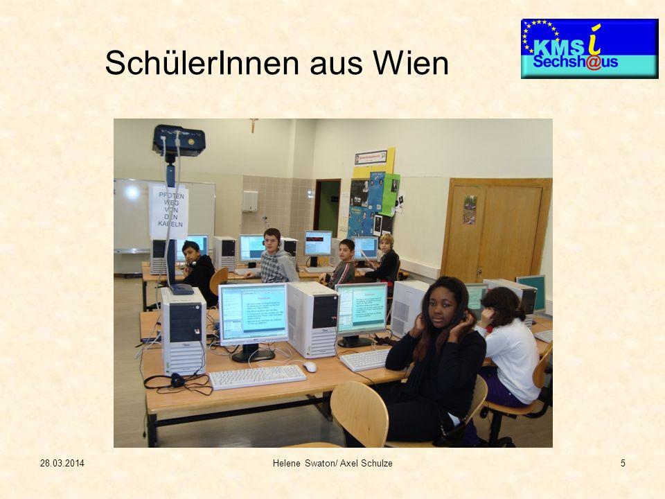 28.03.2014Helene Swaton/ Axel Schulze5 SchülerInnen aus Wien