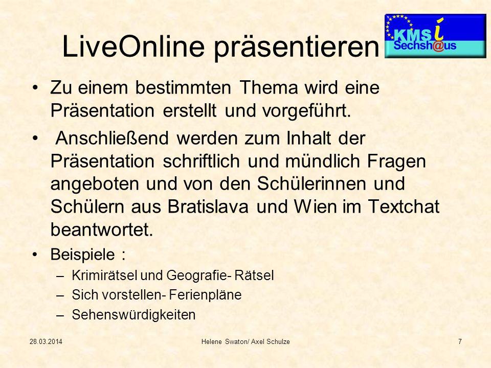 LiveOnline präsentieren Zu einem bestimmten Thema wird eine Präsentation erstellt und vorgeführt. Anschließend werden zum Inhalt der Präsentation schr