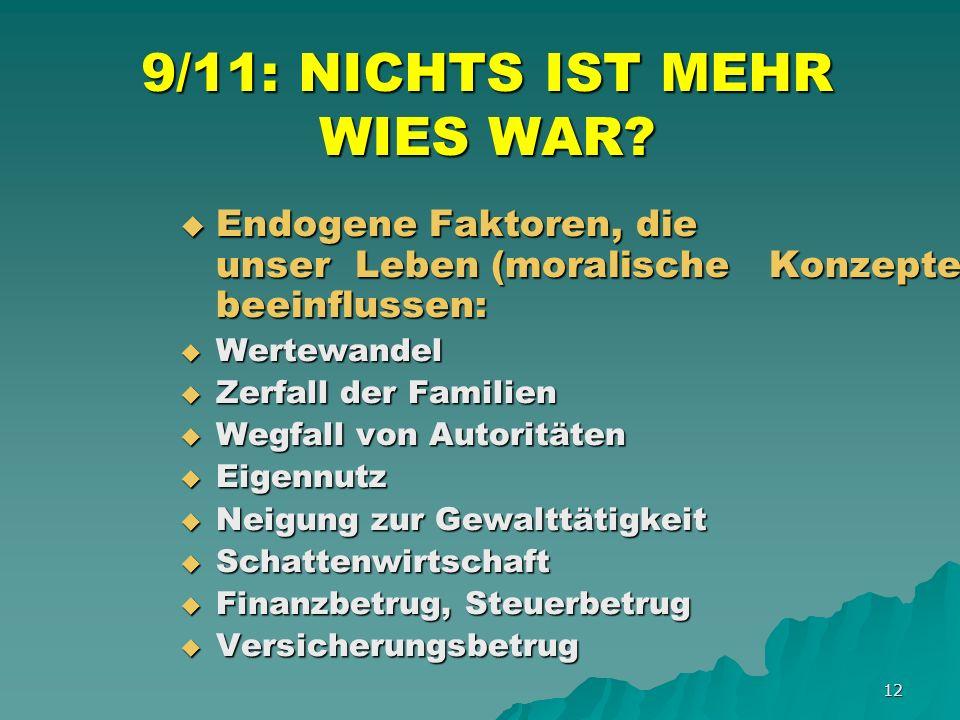 12 9/11: NICHTS IST MEHR WIES WAR.