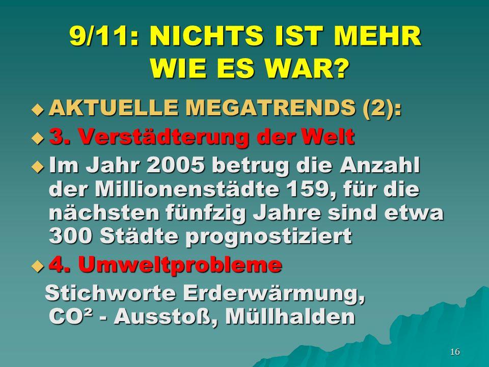 16 9/11: NICHTS IST MEHR WIE ES WAR. AKTUELLE MEGATRENDS (2): AKTUELLE MEGATRENDS (2): 3.
