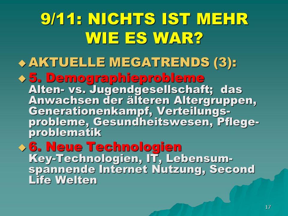 17 9/11: NICHTS IST MEHR WIE ES WAR. AKTUELLE MEGATRENDS (3): AKTUELLE MEGATRENDS (3): 5.