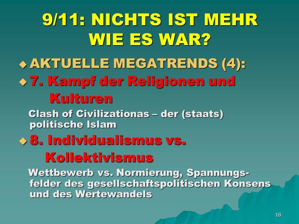 18 9/11: NICHTS IST MEHR WIE ES WAR. AKTUELLE MEGATRENDS (4): AKTUELLE MEGATRENDS (4): 7.
