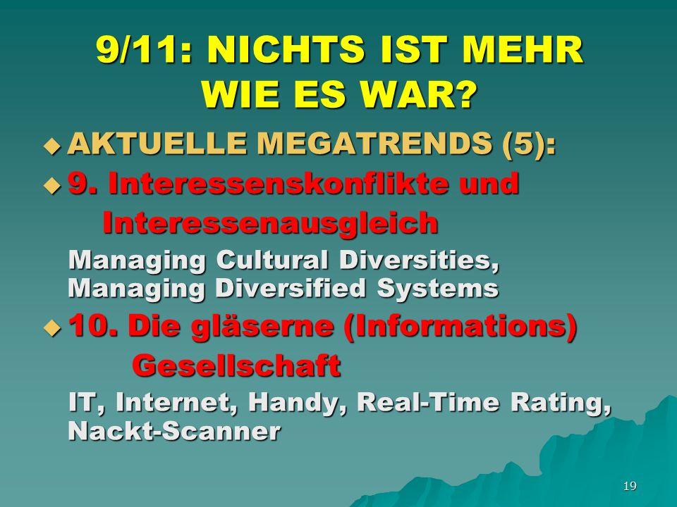 19 9/11: NICHTS IST MEHR WIE ES WAR. AKTUELLE MEGATRENDS (5): AKTUELLE MEGATRENDS (5): 9.