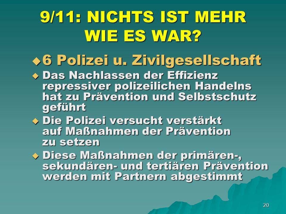 20 9/11: NICHTS IST MEHR WIE ES WAR. 6 Polizei u.