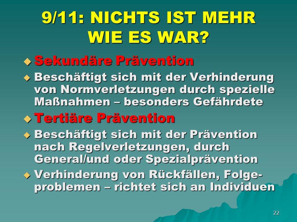 22 9/11: NICHTS IST MEHR WIE ES WAR.
