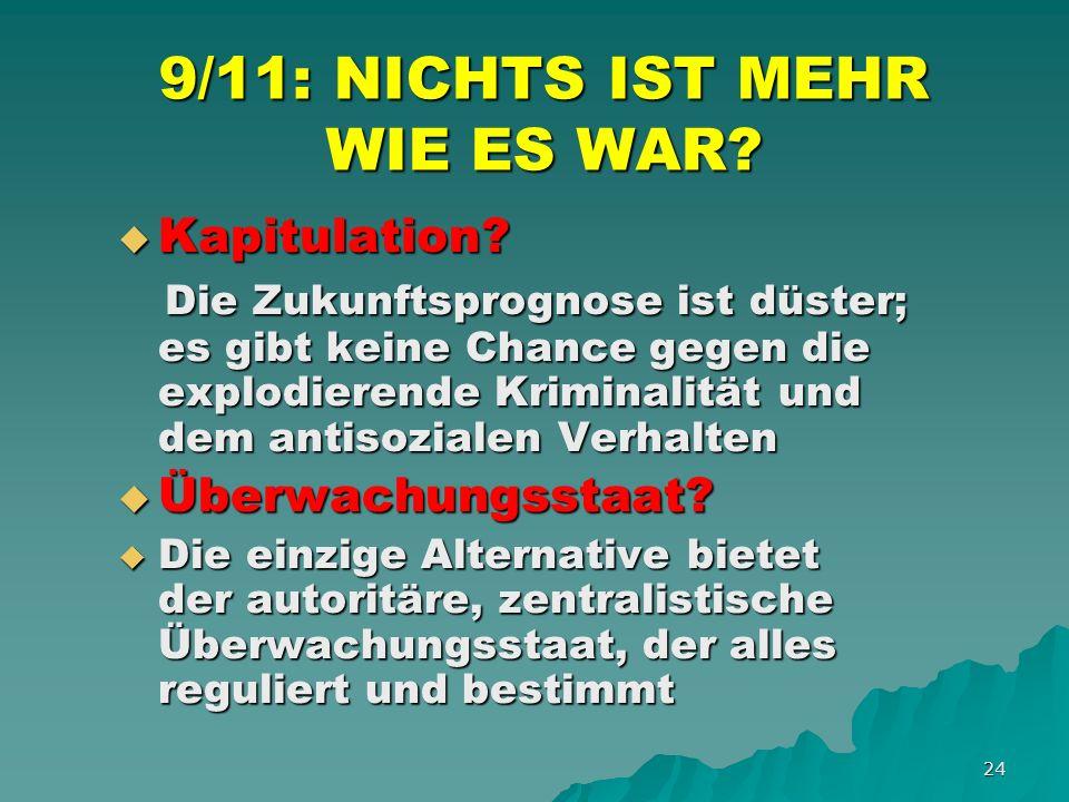 24 9/11: NICHTS IST MEHR WIE ES WAR. Kapitulation.