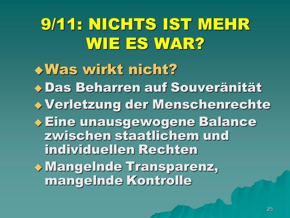 25 9/11: NICHTS IST MEHR WIE ES WAR. Was wirkt nicht.