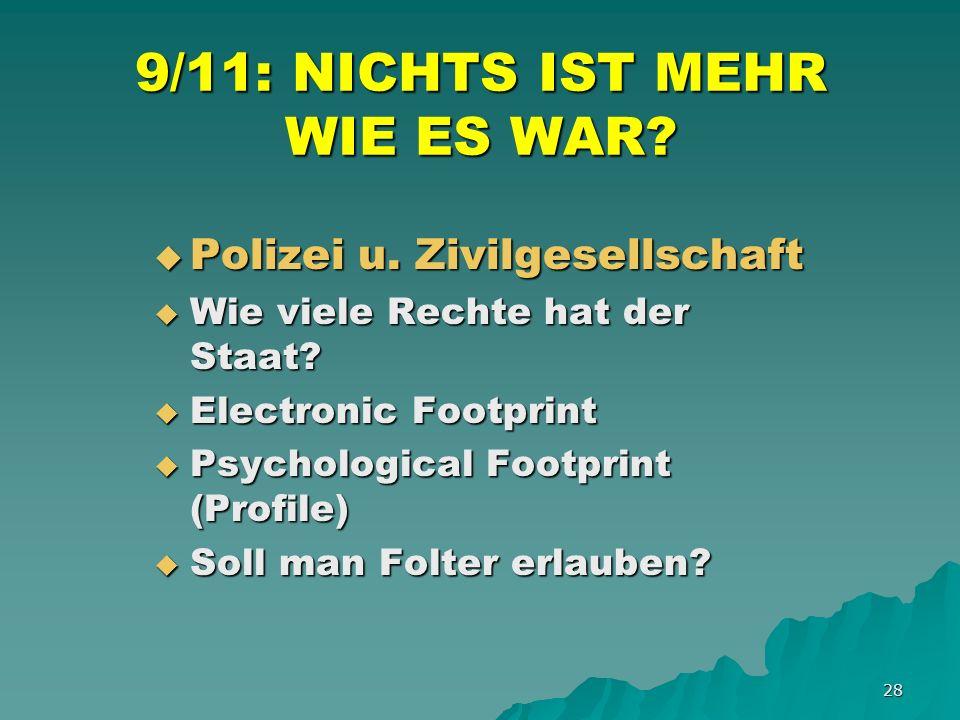 28 9/11: NICHTS IST MEHR WIE ES WAR. Polizei u. Zivilgesellschaft Polizei u.