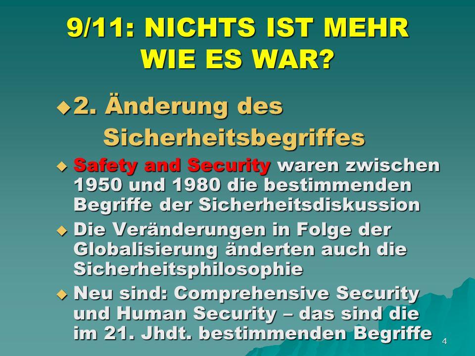 4 9/11: NICHTS IST MEHR WIE ES WAR. 2. Änderung des 2.