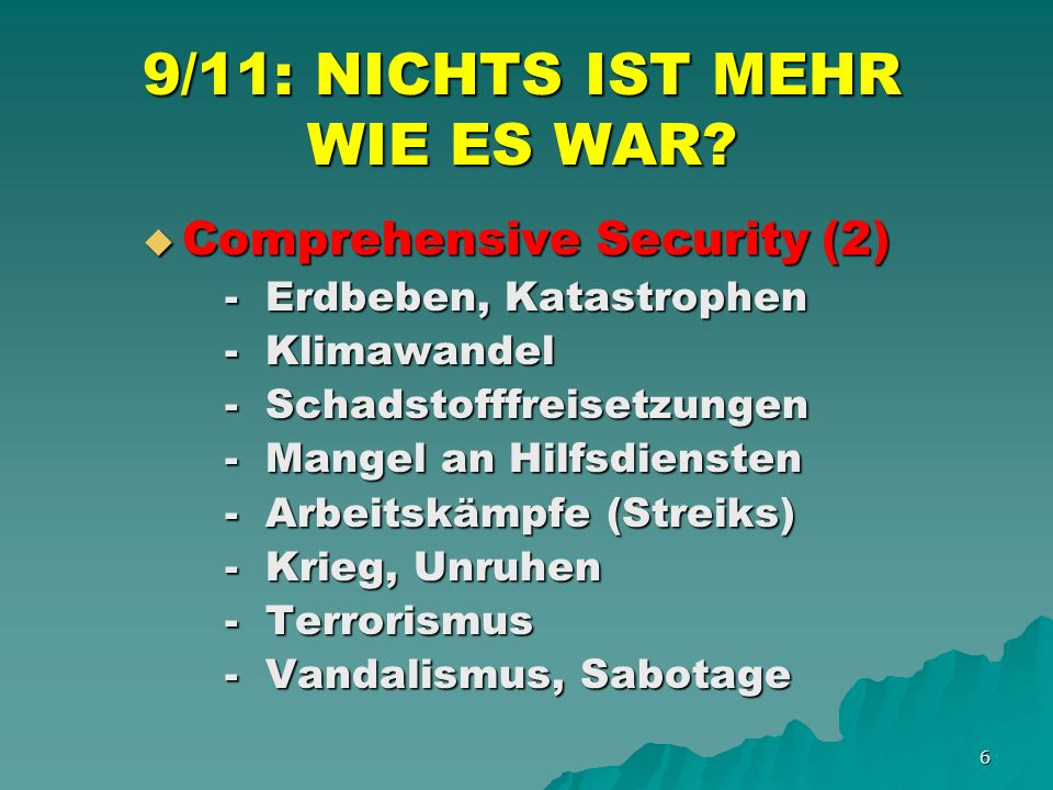 17 9/11: NICHTS IST MEHR WIE ES WAR.AKTUELLE MEGATRENDS (3): AKTUELLE MEGATRENDS (3): 5.