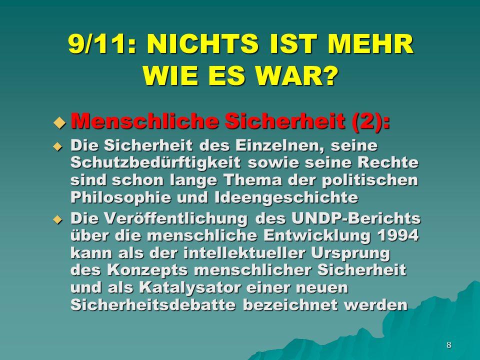 19 9/11: NICHTS IST MEHR WIE ES WAR.AKTUELLE MEGATRENDS (5): AKTUELLE MEGATRENDS (5): 9.