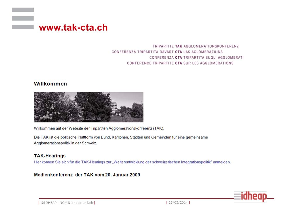 | ©IDHEAP - NOM@idheap.unil.ch | | 28/03/2014 | www.tak-cta.ch