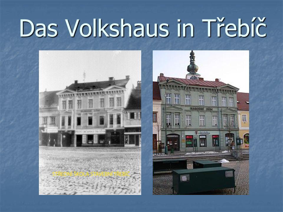 Das Volkshaus in Třebíč