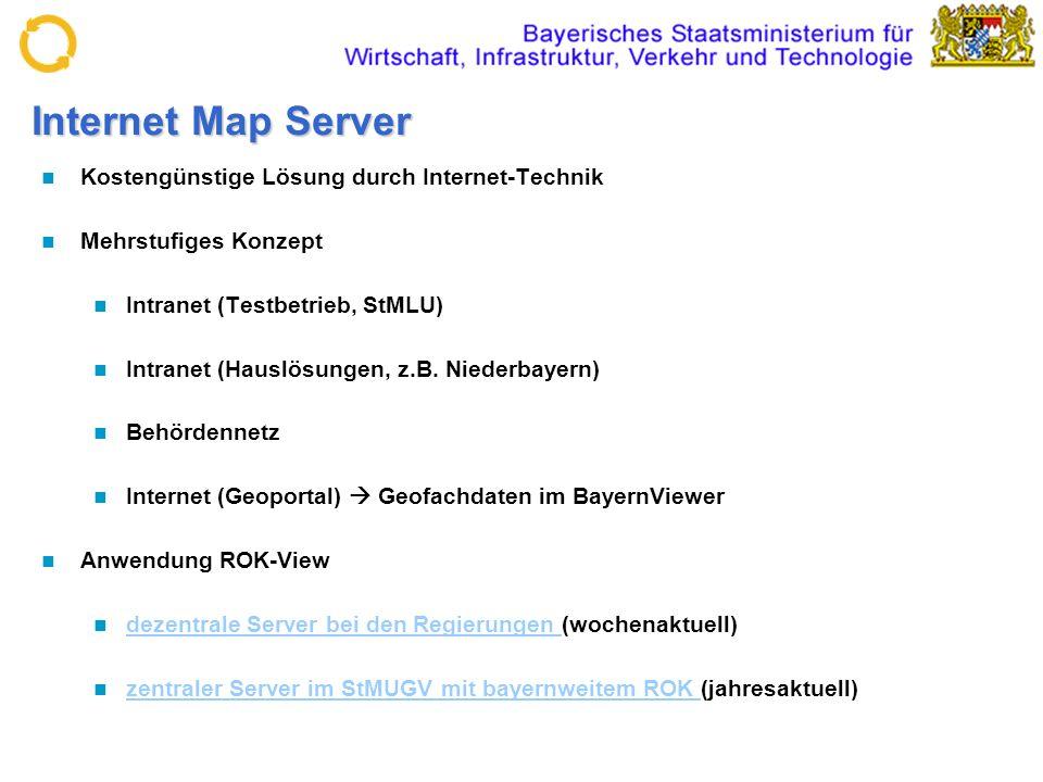 Internet Map Server Kostengünstige Lösung durch Internet-Technik Mehrstufiges Konzept Intranet (Testbetrieb, StMLU) Intranet (Hauslösungen, z.B. Niede